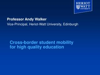 Cross-border student mobility for high quality education