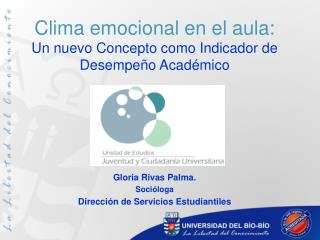 Clima emocional en el aula: Un nuevo Concepto como Indicador de Desempeño Académico