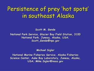 Persistence of prey 'hot spots' in southeast Alaska
