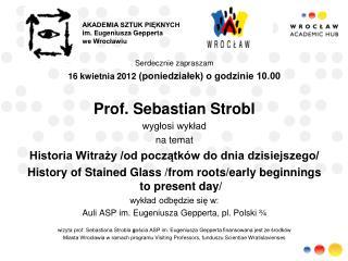 AKADEMIA SZTUK PIĘKNYCH im. Eugeniusza Gepperta  we Wrocławiu