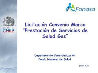 """Licitación Convenio Marco  """"Prestación de Servicios de Salud Ges"""""""