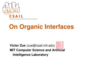On Organic Interfaces