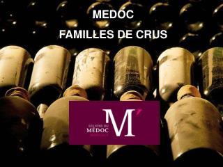 MEDOC  FAMILLES DE CRUS