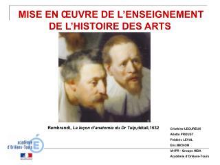 MISE EN ŒUVRE DE L'ENSEIGNEMENT DE L'HISTOIRE DES ARTS