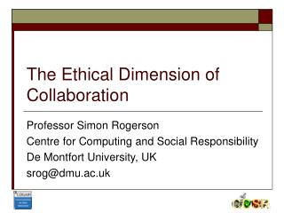 The Ethical Dimension of Collaboration