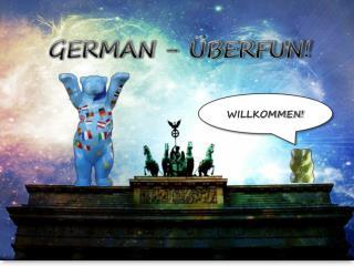GERMAN - ÜBERFUN!