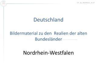 Deutschland Bildermaterial zu den  Realien der alten Bundesländer Nordrhein-Westfalen
