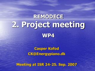 REMODECE 2. Project meeting  WP4