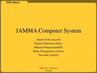 JAMMA Computer System