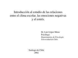 Introducción al estudio de las relaciones entre el clima escolar, las emociones negativas