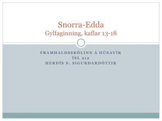Snorra-Edda Gylfaginning, kaflar 13-18