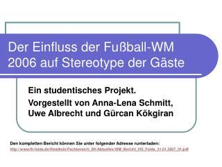 Der Einfluss der Fu ball-WM 2006 auf Stereotype der G ste