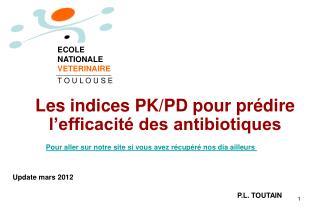 Les indices PK/PD pour prédire l'efficacité des antibiotiques