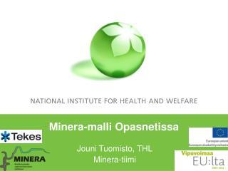 Minera-malli Opasnetissa