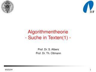 Algorithmentheorie - Suche in Texten(1) -