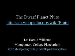 The Dwarf Planet Pluto en.wikipedia/wiki/Pluto