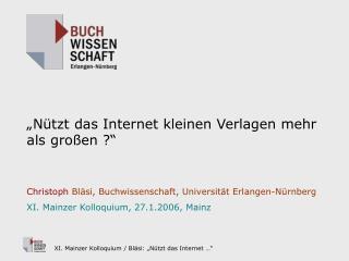 """""""Nützt das Internet kleinen Verlagen mehr als großen ?"""""""