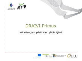 DRAIVI Primus