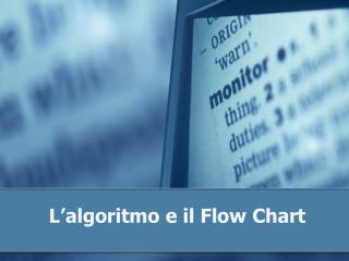 L'algoritmo e il Flow Chart