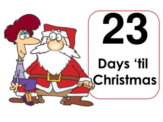 Days 'til  Christmas