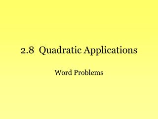 2.8  Quadratic Applications