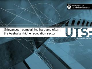 Grievances:  complaining hard and often in the Australian higher education sector