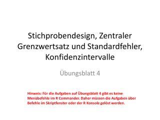 Stichprobendesign, Zentraler Grenzwertsatz und Standardfehler,  Konfidenzintervalle