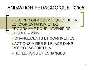 ANIMATION PEDAGOGIQUE - 2005