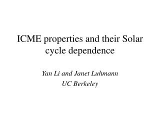 ICME properties and their Solar cycle dependence