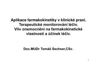 Doc.MUDr Tomáš Sechser,CSc .