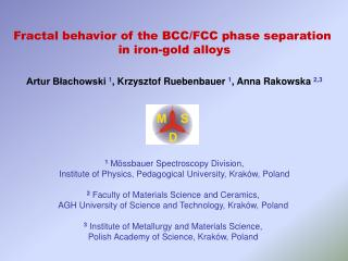Fractal behavior of the  BCC / FCC  phase separation  in iron-gold alloys