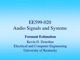 EE599-020 Audio Signals and Systems