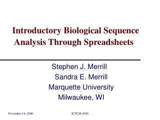 Introductory Biological Sequence    Analysis Through Spreadsheets
