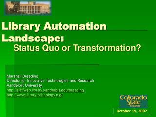 Library Automation Landscape: