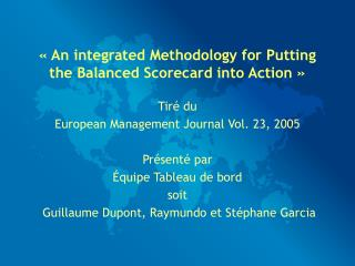 « An integrated Methodology for Putting the Balanced Scorecard into Action »
