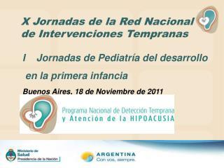 X Jornadas de la Red Nacional de Intervenciones Tempranas