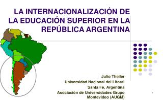 LA INTERNACIONALIZACIÓN DE LA EDUCACIÓN SUPERIOR EN LA REPÚBLICA ARGENTINA