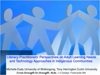 Literacy Practitioners  Perspectives on Adult Learning Needs and Technology Approaches in Indigenous Communities     Mic