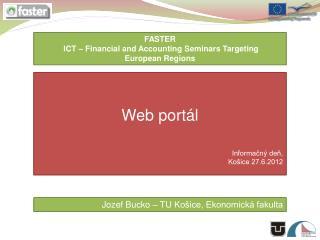 Web portál Informačný deň, Košice 27.6.2012