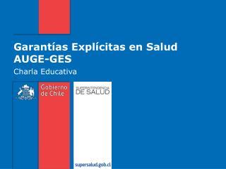 Garantías Explícitas en Salud AUGE-GES