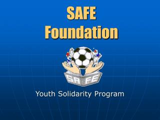 SAFE Foundation Youth Solidarity Program
