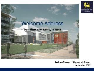 Graham Rhodes – Director of Estates September  2013