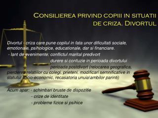 Consilierea privind copiii in situatii de criza. Divortul