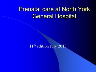 Prenatal care at North York General Hospital