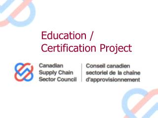 Education / Certification Project