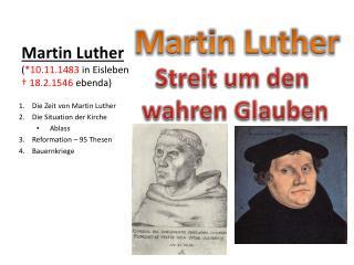 Martin Luther ( *10.11.1483  in Eisleben  † 18.2.1546  ebenda)