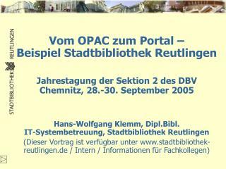 Vom OPAC zum Portal –  Beispiel Stadtbibliothek Reutlingen