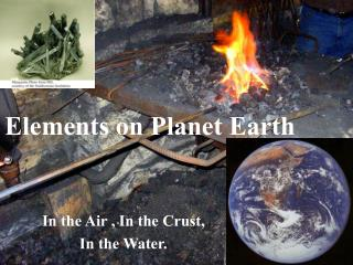 Elements on Planet Earth