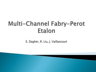 Multi-Channel Fabry-Perot Etalon