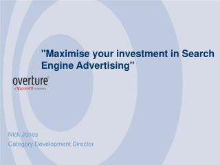"""Maximise your investment in Search Engine Advertising"""